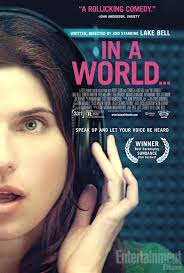 "The funniest movie of the summer, maybe the year: ""In A World""."